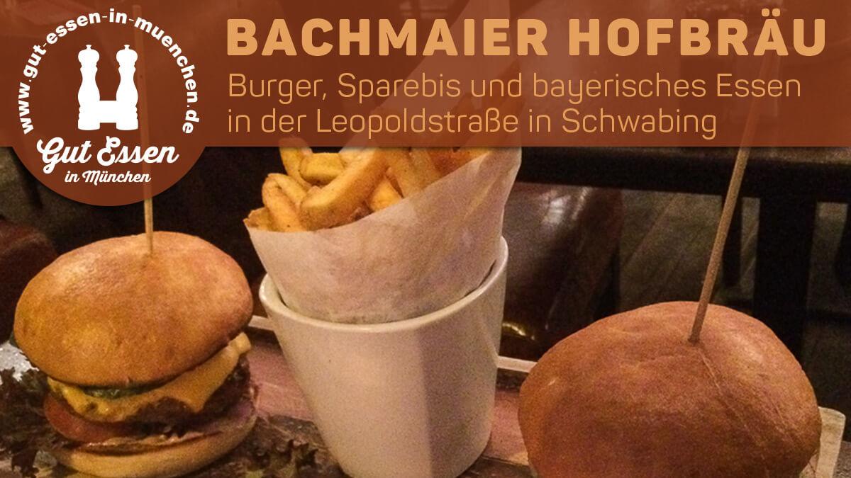 Bachmaier Hofbräu in der Leopoldstraße in Schwabing