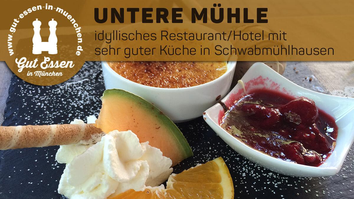 Untere Mühle in Schwabmühlhausen – idyllisch gelegenes Hotel/Restuarant mit sehr guter Küche