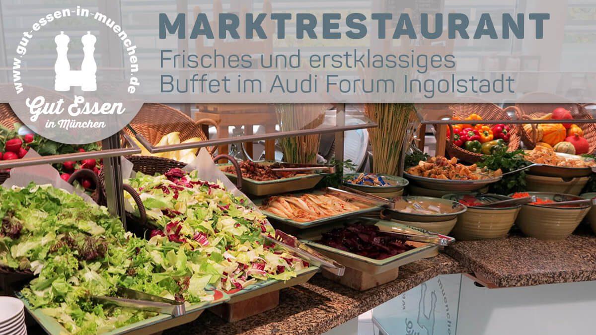 Marktrestaurant mit Buffet im Audi Forum Ingolstadt