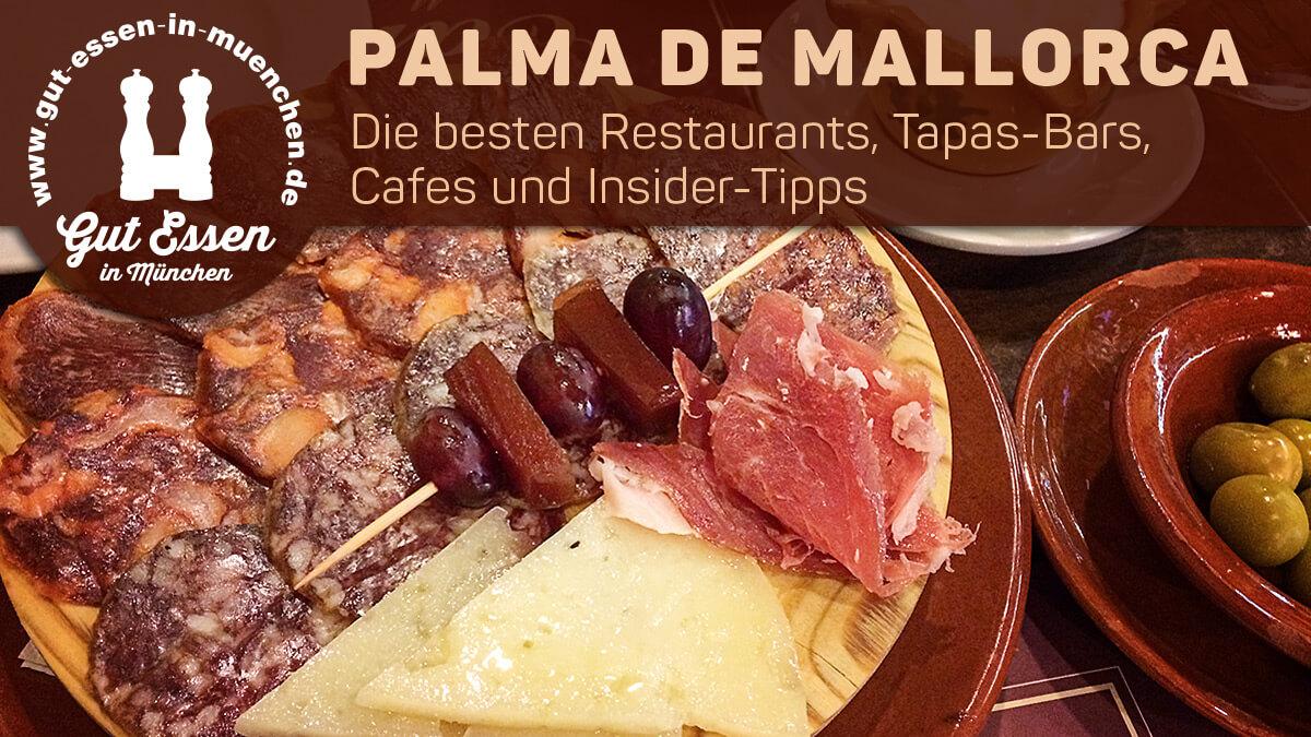 Die besten Restaurants, Tapas-Bars, Cafes und Insider-Tipps für Palma de Mallorca