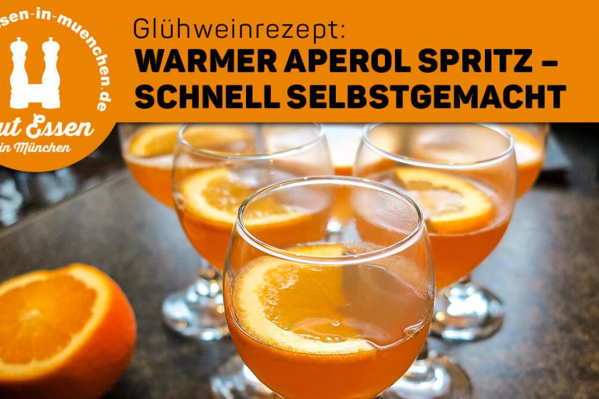 Glühweinrezept: Warmer Aperol Spritz