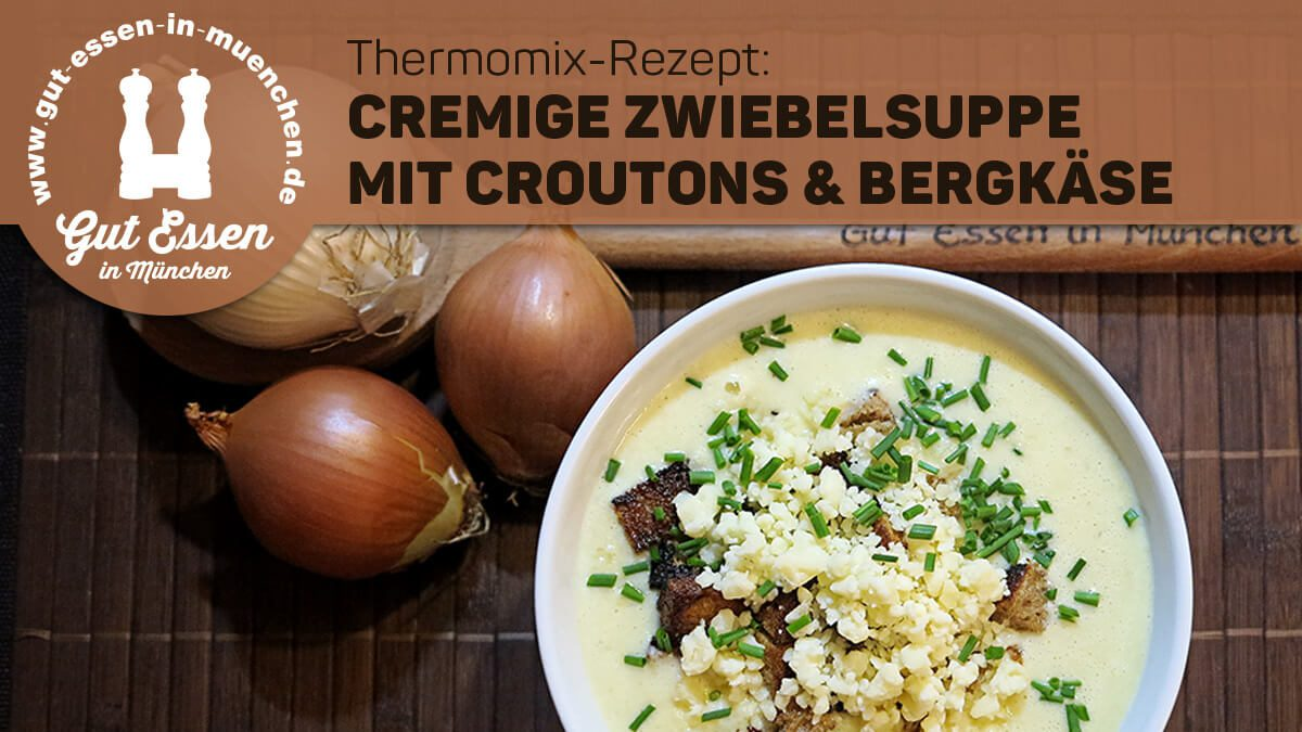 Cremige Zwiebelsuppe