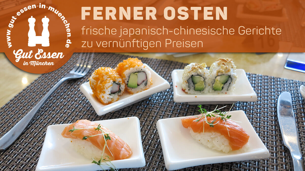 Restaurant Ferner Osten in Planegg/Martinsried
