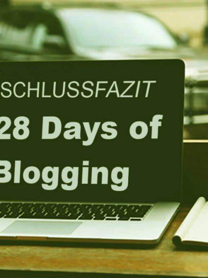28 Days of Blogging – Schlussfazit 2017: tolle Erfahrung & viele neue Freunde
