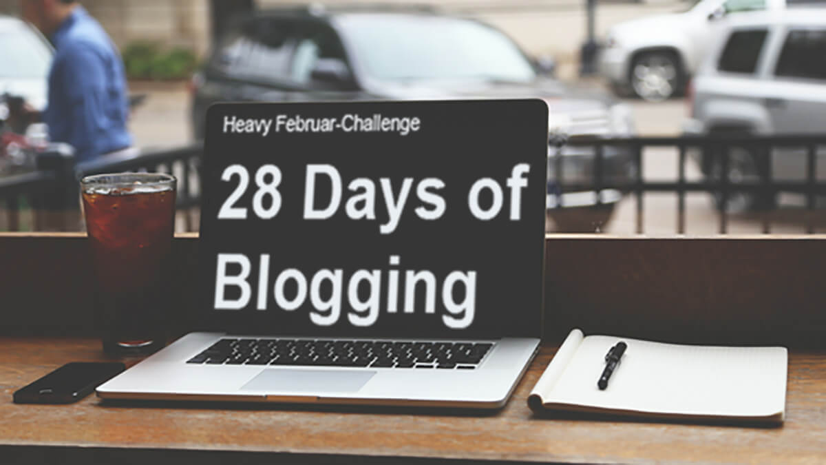28 Days of Blogging