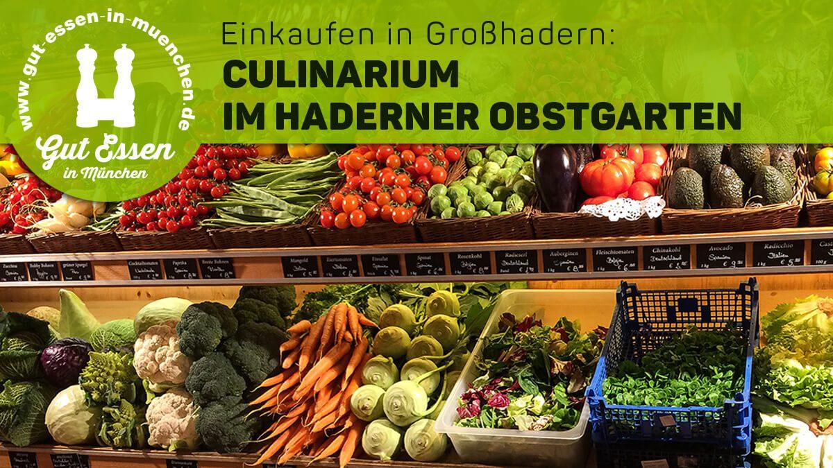 Frische Qualität: Culinarium im Haderner Obstgarten