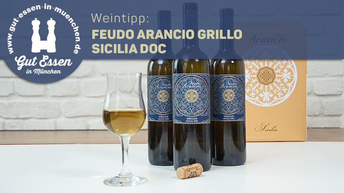 Weintipp: Feudo Arancio Grillo – angenehm ausgeglichener Weißwein