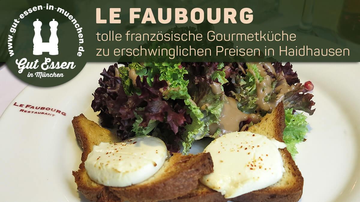 3 Gänge Mittagsmenü im Le Faubourg