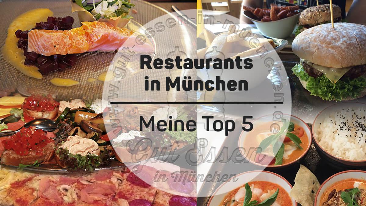 Restaurants in München – meine persönlichen Favoriten