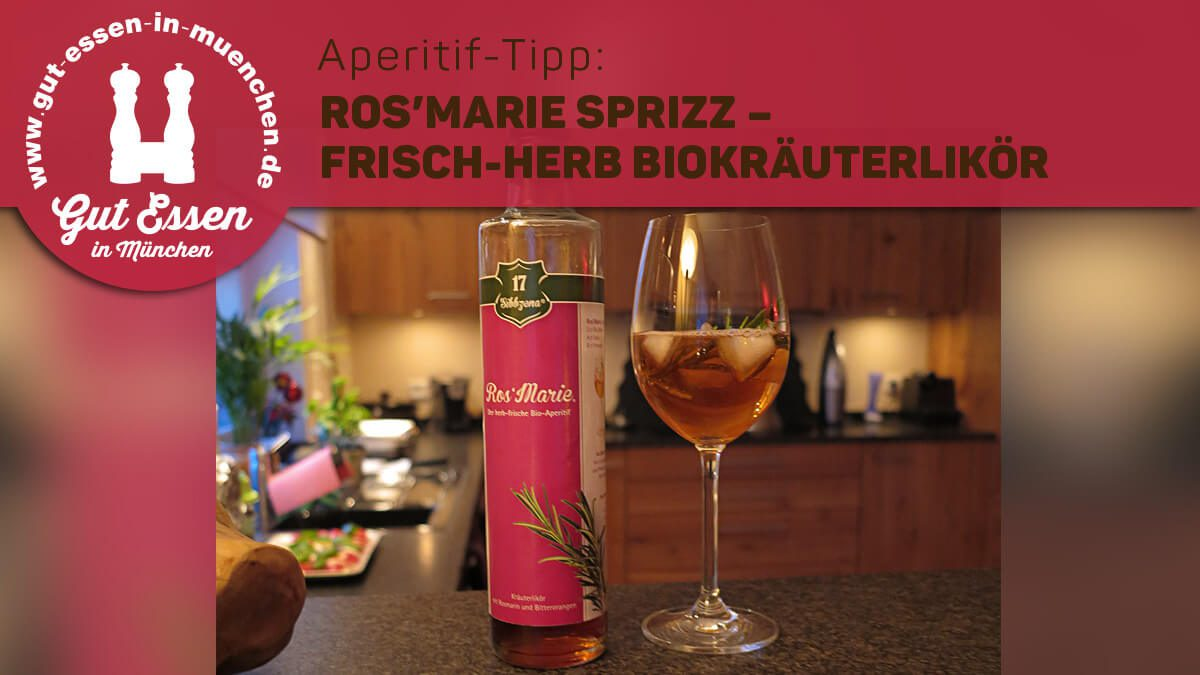 Aperitif-Tipp: Ros'Marie Sprizz – herb-frische Spritz-Alternative