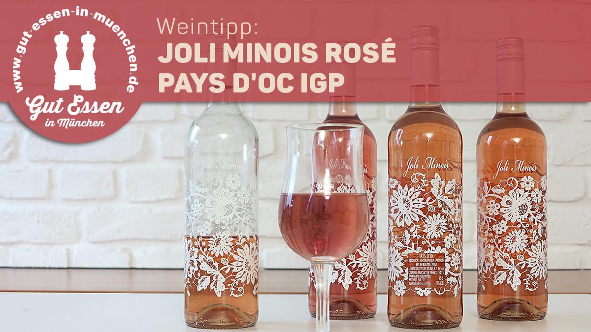 Weintipp: Joli Minois Rose – süffiger, leichter und schicker Rosewein