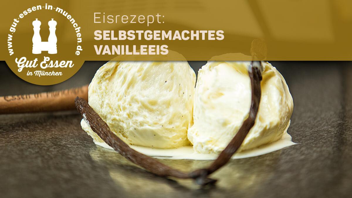 Eisrezept: Vanilleeis – soft, schnell und als geniale Basis