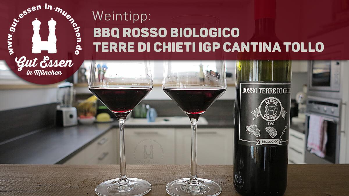 Weintipp: BBQ Rosso Biologico – aromatischer Rotwein für Grill & Barbecue