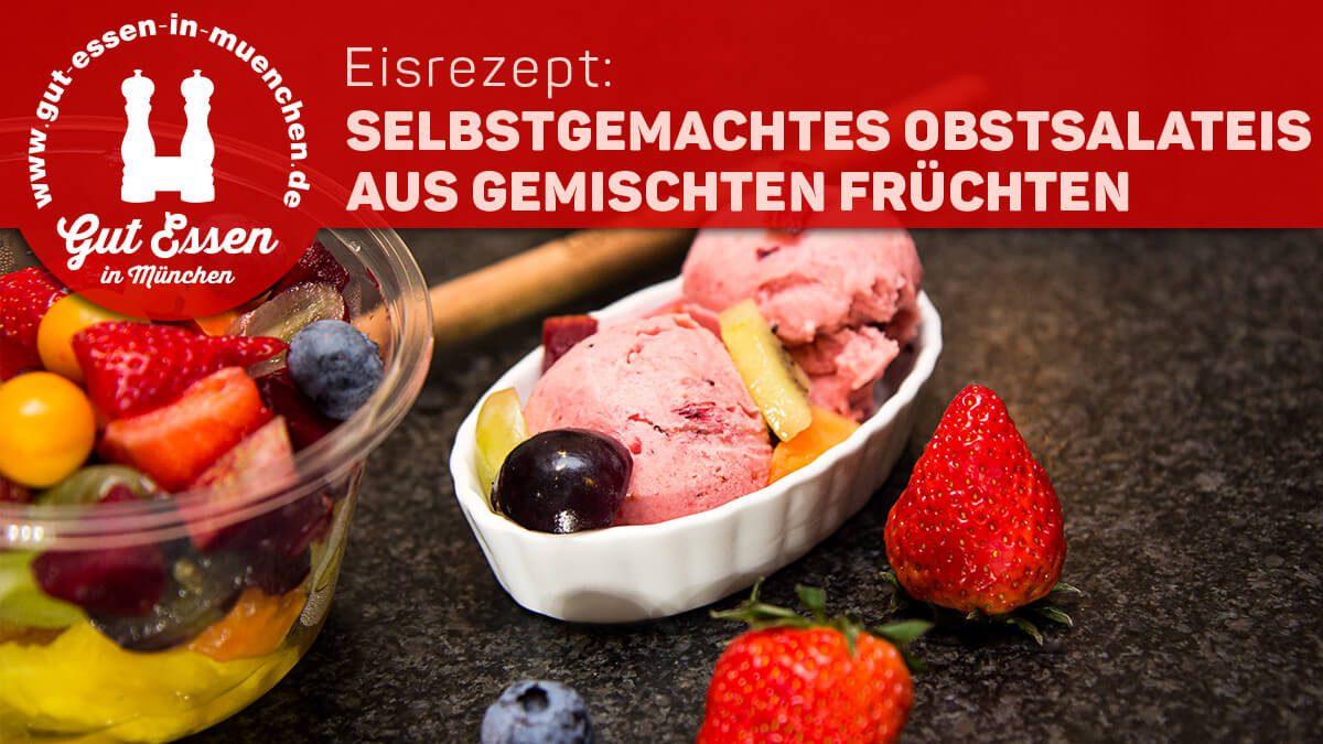 Rezept: selbstgemachtes Obstsalateis aus gemischten Früchten