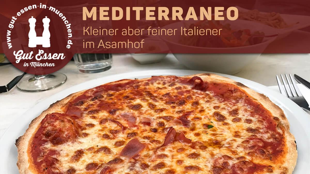 Mediterraneo: Kleiner aber feiner Italiener im Asamhof München