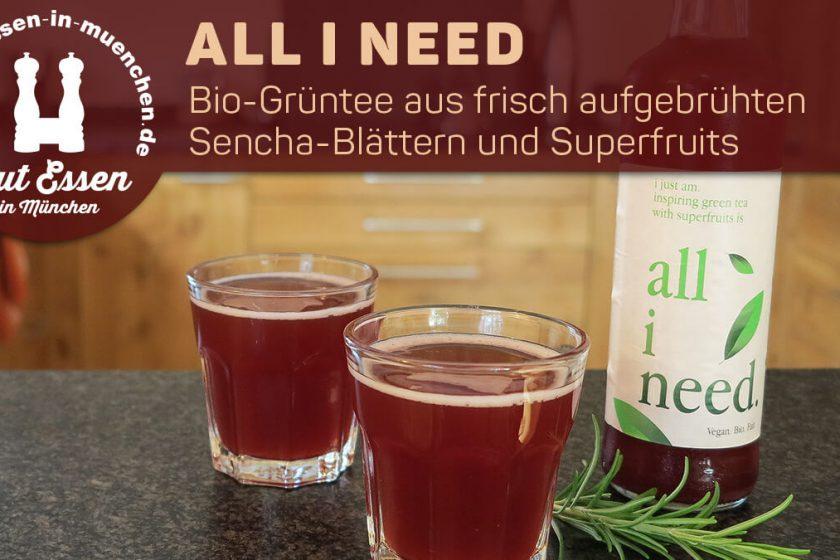 all i need – Bio-Grüntee mit Superfruits und Fair-Trade