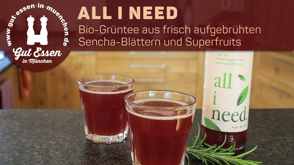 all i need – Bio-Grüntee mit Superfruits und Fair-Trade