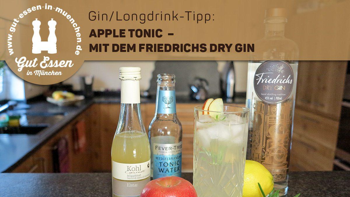 Apple Tonic mit dem Friedrichs Dry Gin