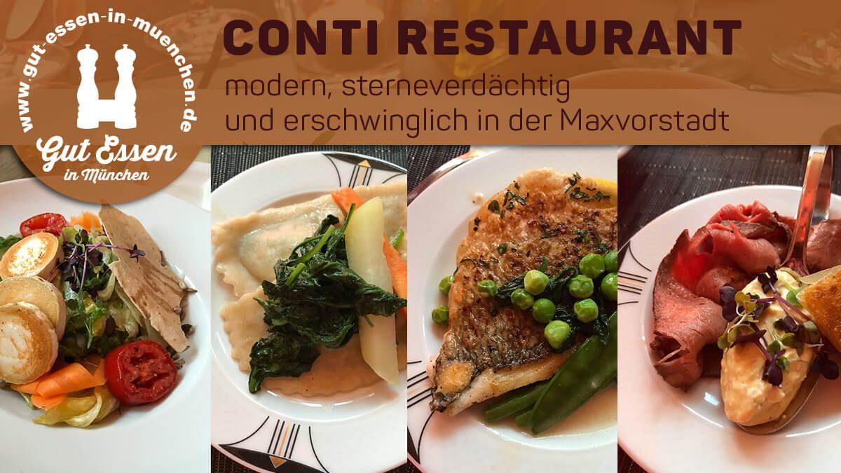 Conti Restaurant: modern, sterneverdächtig und trotzdem erschwinglich in der Maxvorstadt