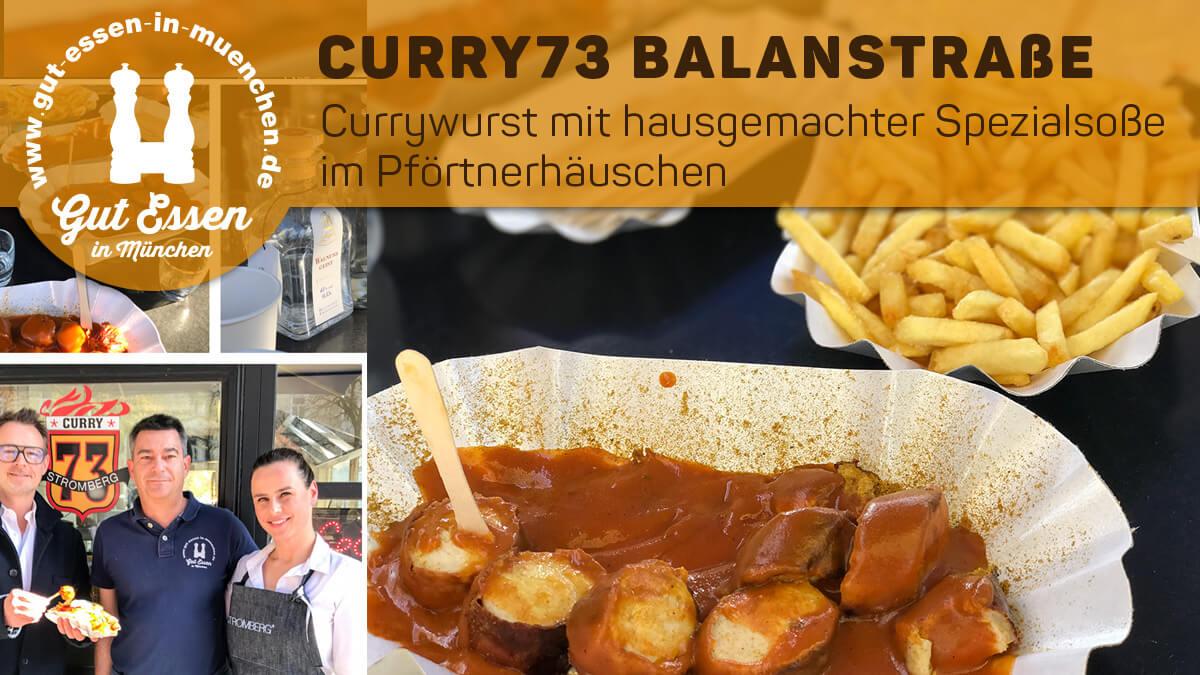 Curry73 im Pförtnerhäuschen in der Balanstr. 73 – geschlossen