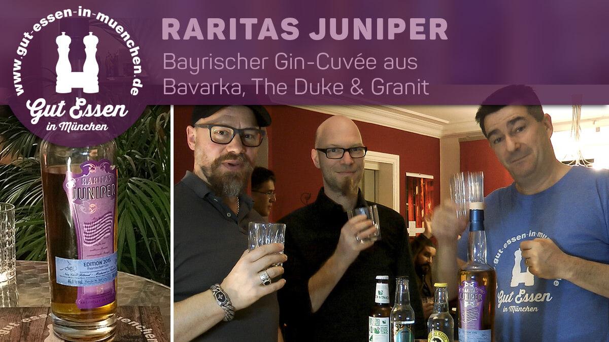 Raritas Juniper – Bayrischer Gin-Cuvée aus der Gindreifaltigkeit