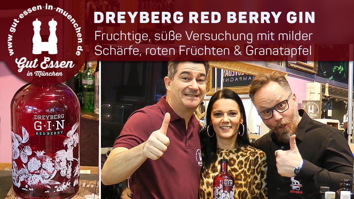 Dreyberg Red Berry Gin – Fruchtige, süße Versuchung mit milder Schärfe, roten Früchten & Granatapfel