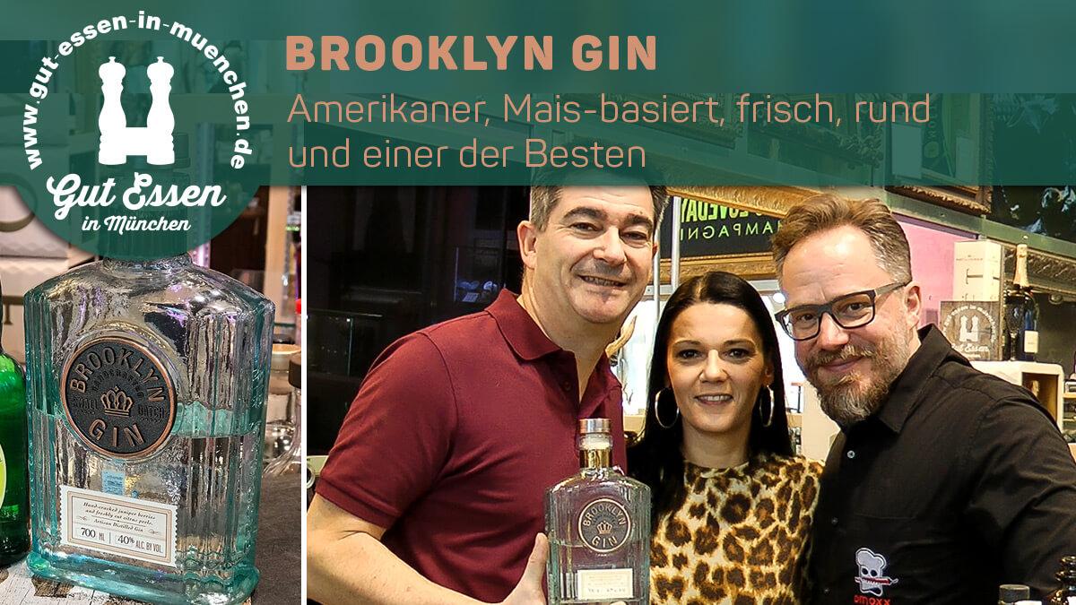 Brooklyn Gin – Amerikaner, Mais-basiert, frisch, zitruslastig, sehr rund & einer der Besten