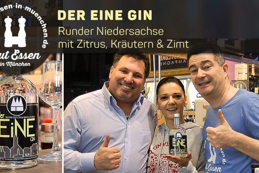 der EiNE Gin – Runder Niedersachse mit Zitrus, Kräutern & Zimt