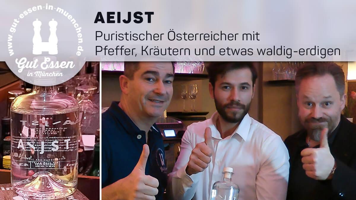 Aeijst – Puristischer Österreicher mit Pfeffer, Kräutern und etwas waldig-erdigen