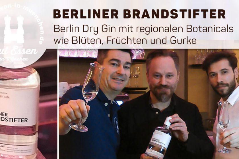 Berliner Brandstifter – Berlin Dry Gin aus regionalen Botanicals wie Blüten, Früchten und Gurke