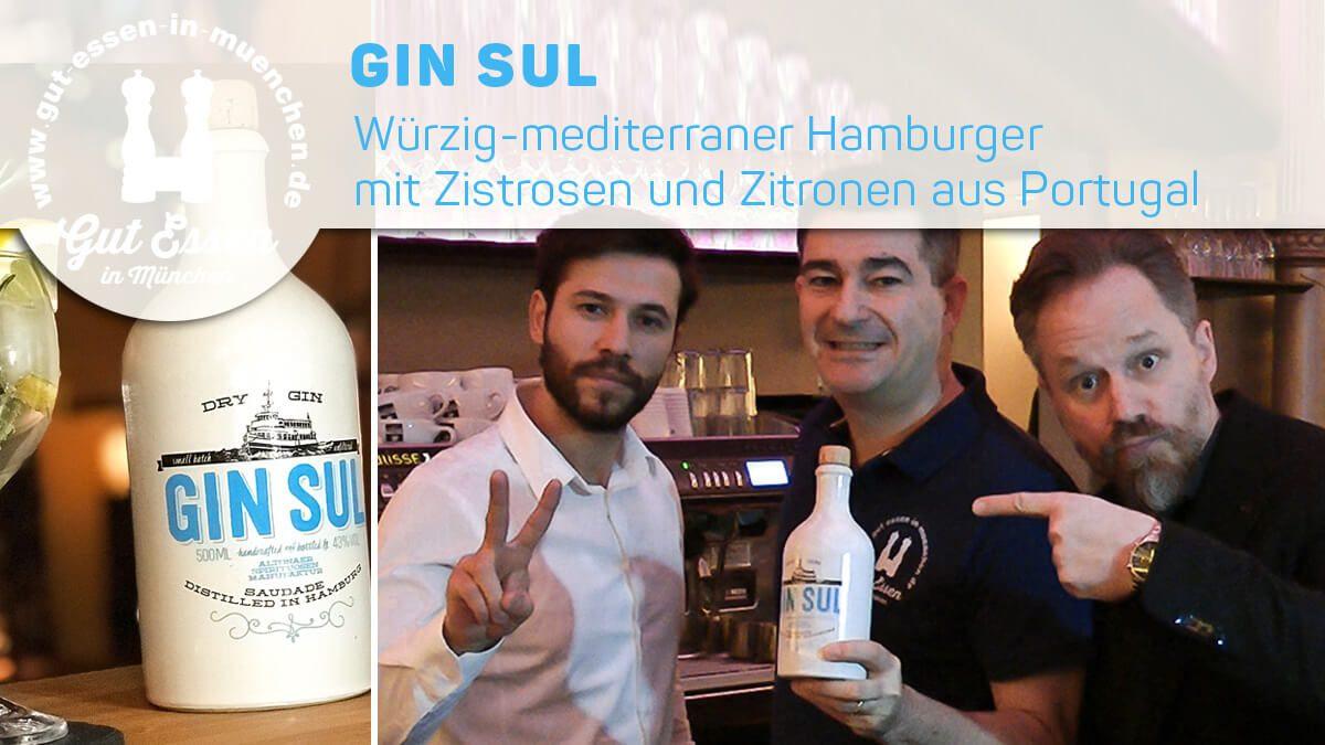 Gin Sul – Würzig-mediterraner Hamburger mit Zistrosen & Zitronen aus Portugal