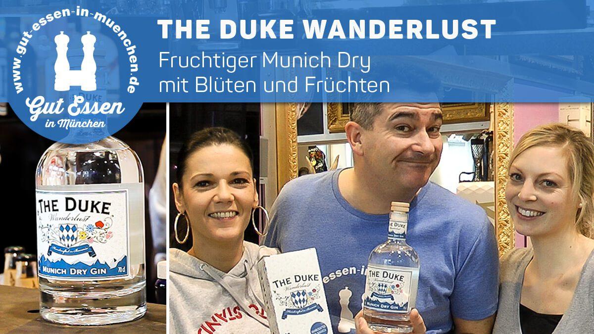 The Duke Wanderlust – Fruchtig-blumiger Munich Dry mit Botanicals aus dem bayrischen Alpenvorland
