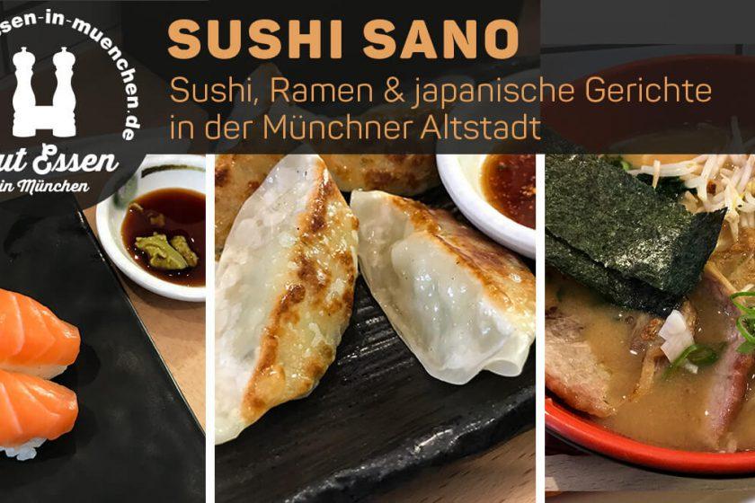 Sushi Sano – Sushi, Ramen & japanische Gerichte in der Münchner Altstadt