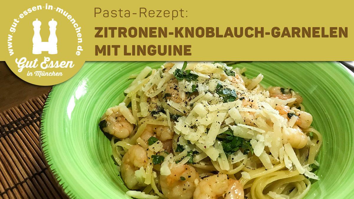 Pasta-Rezept: Zitronen-Knoblauch-Garnelen mit Linguine – Nachgekocht