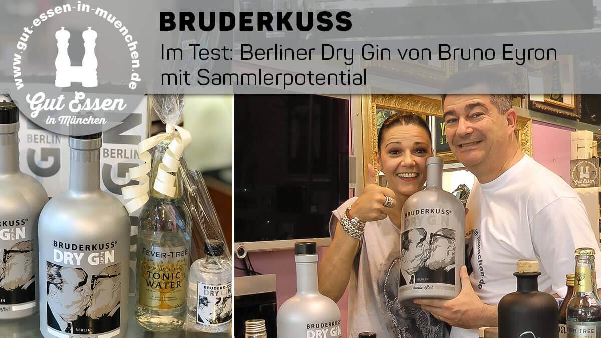 Im Test, der Berliner Luxus-Gin Bruderkuss Dry Gin von Bruno Eyron: kräutrig, poppig, kostspielig