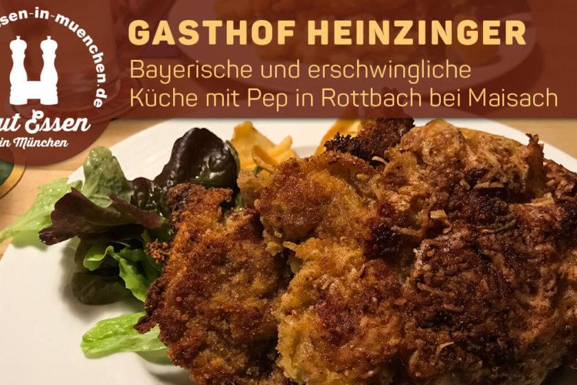 Gasthof Heinzinger – Bayerische Küche mit Pep in Rottbach bei Maisach