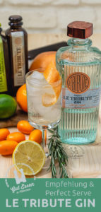 Le Tribute Gin – Empfehlung & Perfect Serve