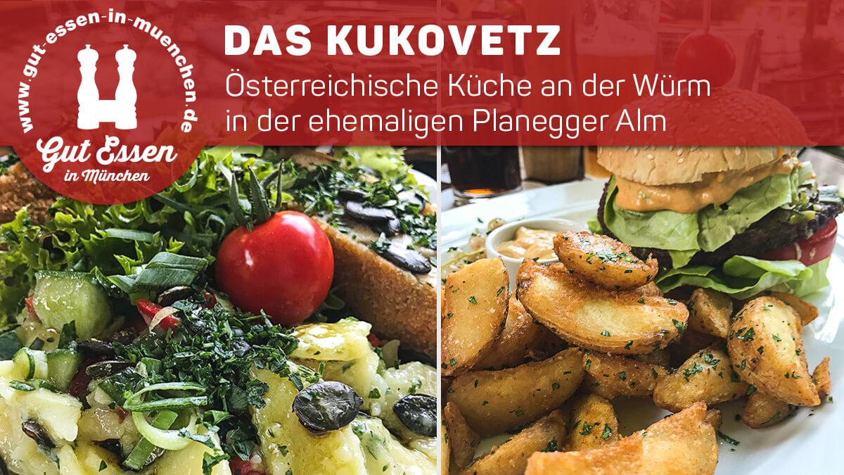 Das Kukovetz – Österreich an der Würm in Planegg