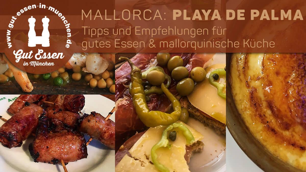 Mallorca: Gut Essen an der Playa de Palma