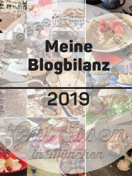Gut Essen in München: Das war 2019 und das sind meine Ziele für 2020 – #foodblogbilanz19