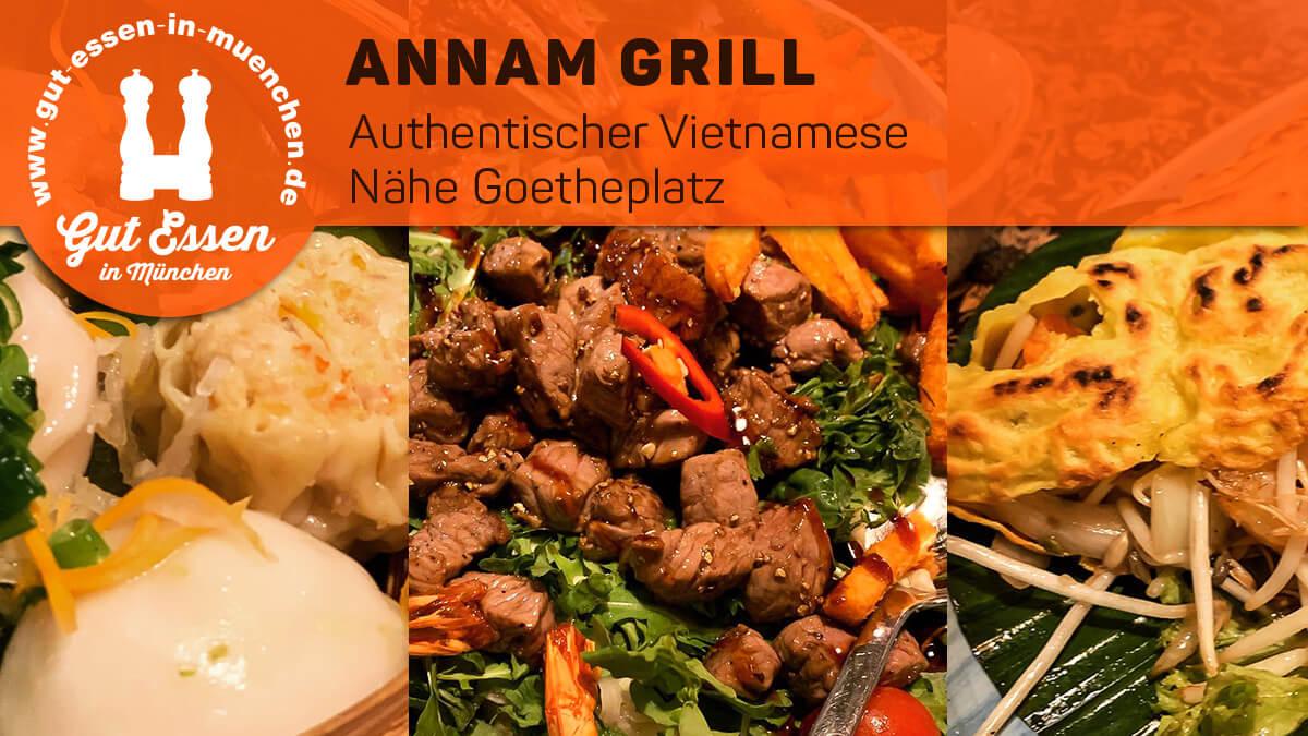 Annam Grill — der authentische Vietnamese, Nähe Goetheplatz
