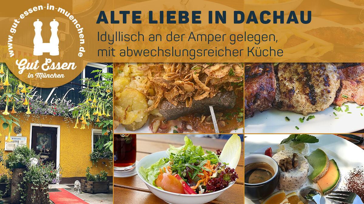 Alte Liebe an der Amper – idyllisches Restaurant mit Biergarten in Dachau