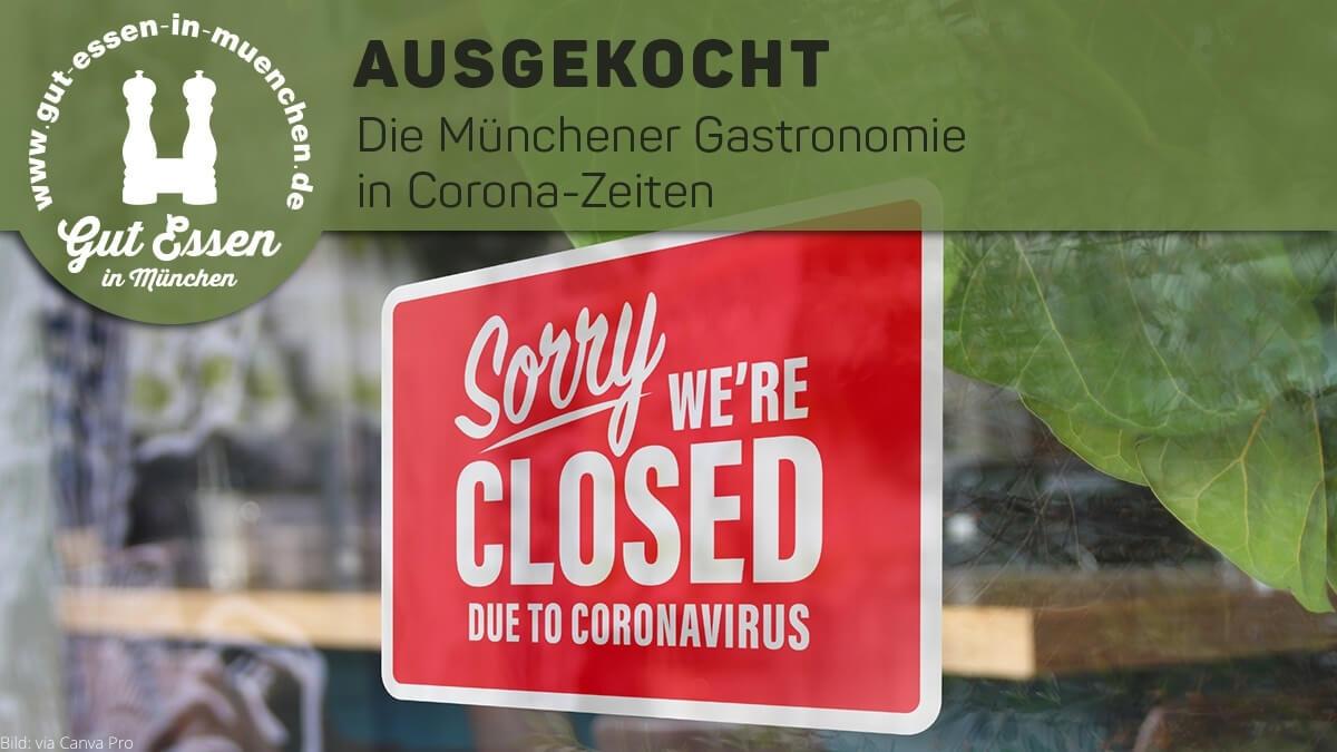 Die Münchener Gastronomie in Corona-Zeiten